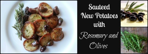 Sauteed New Potatoes with Rosemary & Olives| Dinner Is Served