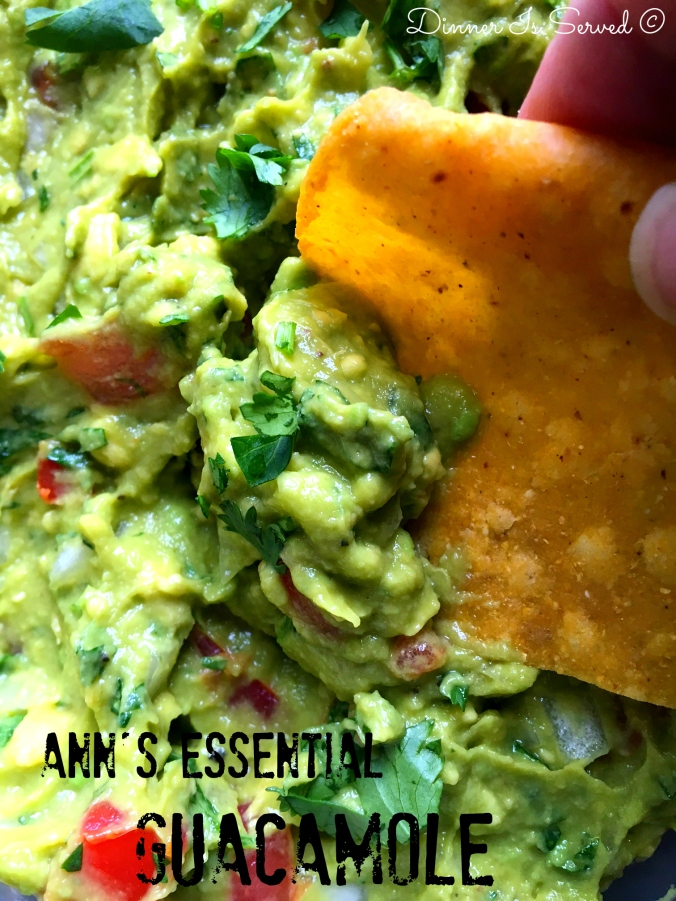 Ann's Essential Guac - DInner Is Served