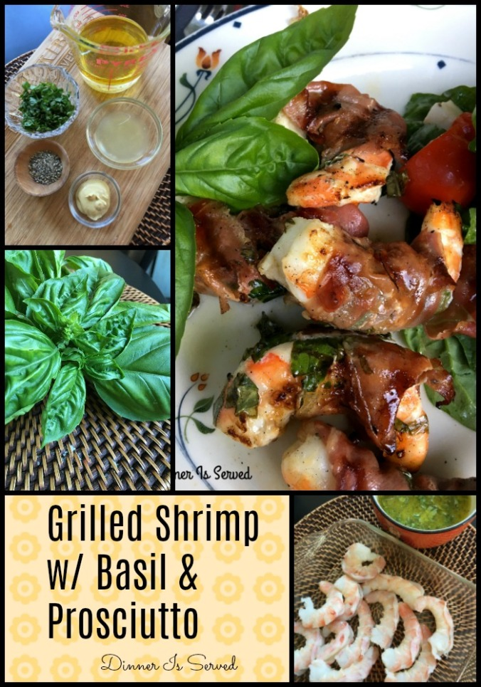 Grilled Shrimp with Basil and Prosciutto . Dinner Is Served